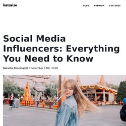 Social Media Influencers: Everything You Need to Know