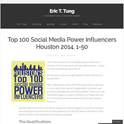 Top 100 Social Media Power Influencers Houston 2014, 1-50