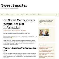 On Social Media, curate people, not just information
