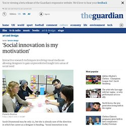 'Social innovation is my motivation' | Service design