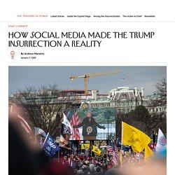 How Social Media Made the Trump Insurrection a Reality