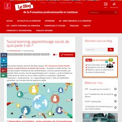 Social learning, apprentissage social, de quoi parle-t-on ?