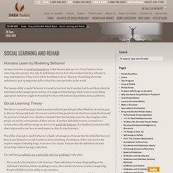 Social Learning and Rehab