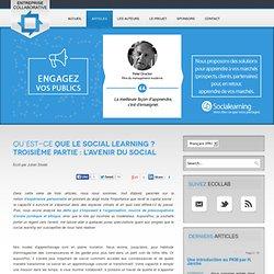 Qu'est-ce que le social learning ? Troisième partie : L'avenir du social