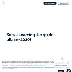 Social Learning : Le guide ultime 2020