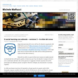 Il social learning con edmodo – versione 3 – le slide del corso