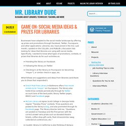 Game On: Social Media Ideas & Prizes for Libraries