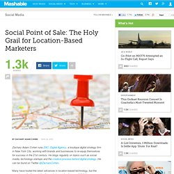 Social Point of Sale: The Holy Grail for Location-Based Marketers