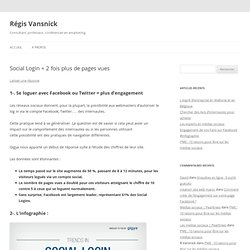 Social Login (Facebook, Twitter)= 2 fois plus de pages vues