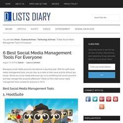 6 Best Social Media Management Tools For Everyone