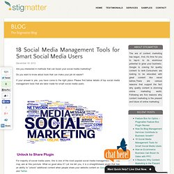 18 Social Media Mgmt Tools for Smart Social Media Users