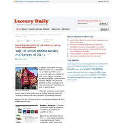 Top 10 social media luxury marketers of 2011