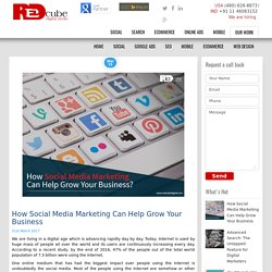 How Social Media Marketing Can Help Grow Your Business