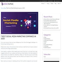 7 Best Social Media Marketing Companies in 2020