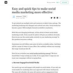 Easy and quick tips to make social media marketing more effective