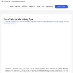 Social Media Marketing Tips. - In Islamabad bahria Town