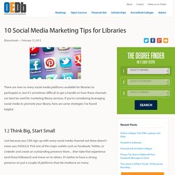 10 Social Media Marketing Tips for Libraries