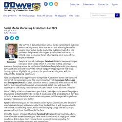 Social Media Marketing Predictions For 2021 - Mon., Jan. 4, 2021