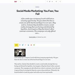 Social Media Marketing: You Fear, You Fail