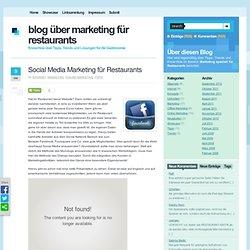 Social Media Marketing für Restaurants - Blog über Marketing für Restaurants