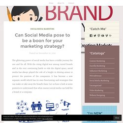 Can Social Media pose to be a boon for your marketing strategy? – BRAND MOMMY