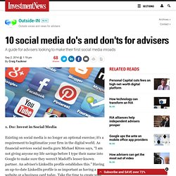 10 social media do's and don'ts for advisers