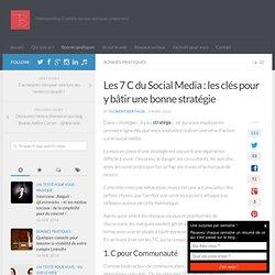 Les 7 C du Social Media : les clés pour y bâtir une bonne stratégie