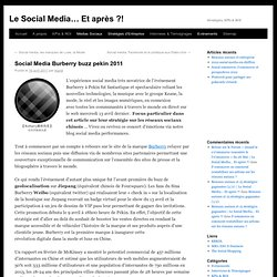 Social Media Burberry buzz pekin 2011 | Le Social Media... Et après ?!
