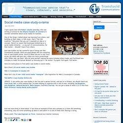 Social media case study-o-rama