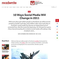 10 Ways Social Media Will Change in 2011