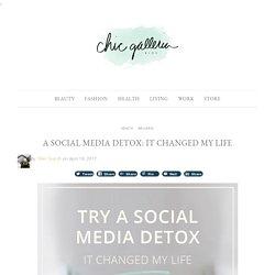 A Social Media Detox: It Changed My Life