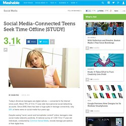 Social Media-Connected Teens Seek Time Offline [STUDY]