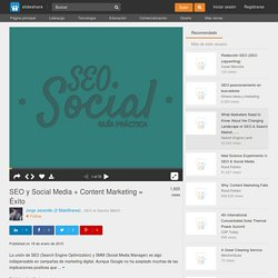 SEO y Social Media + Content Marketing = Éxito