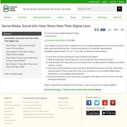 Social Media, Social Life: How Teens View Their Digital Lives