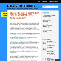 Ask.fm: The Root of All Evil or a Sign We Need More Social Media Education?