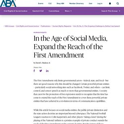 In the Age of Social Media, Expand the Reach of the First Amendment