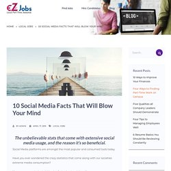 10 Social Media Facts That Will Blow Your Mind - EZJobs