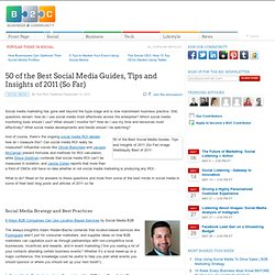50 of the Best Social Media Guides, Tips and Insights of 2011 (So Far)