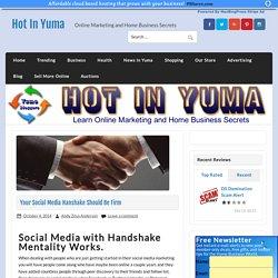 Your Social Media Hanshake Should Be Firm