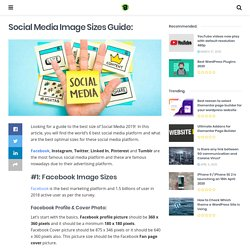 Social Media Image Sizes 2018 - A Quick Guide