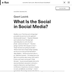 What Is the Social in Social Media? - Journal #40 December 2012