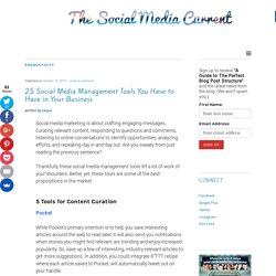 25 Social Media Management Tools You Have to Have