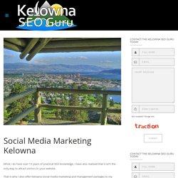 Social Media Marketing In Kelowna BC - Kelowna SEO Guru