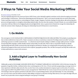 3 Ways to Take Your Social Media Marketing Offline
