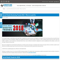 Social Media Marketing Trends 2018 - What to Look For
