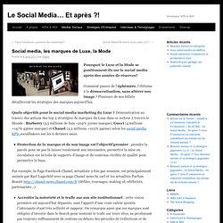 Social media, les marques de Luxe, la Mode