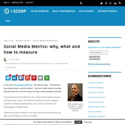 Social Media Metrics: why, what and how to measure