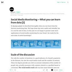 Social Media Monitoring — What you can learn from data [2]