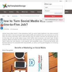 How to Turn Social Media into Your Nine-to-Five Job? - MyTemplateStorage