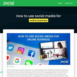 How to use social media for online business